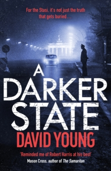 A Darker State : The gripping cold war thriller perfect for fans of Robert Harris, Paperback Book