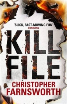 Killfile : An Electrifying Thriller with a Mind-Bending Twist, Paperback Book