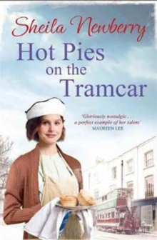 Hot Pies on the Tram Car : A Heartwarming Read from the Bestselling Author of the Gingerbread Girl, Paperback Book