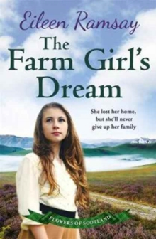 The Farm Girl's Dream : A Heartbreaking Family Saga, Paperback Book
