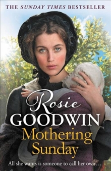 Mothering Sunday : The most heart-rending saga you'll read this year, Paperback / softback Book