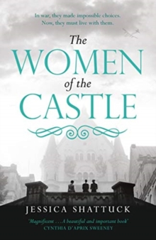 The Women of the Castle : The Moving New York Times Bestseller for Readers of All the Light We Cannot See, Hardback Book
