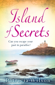 Island of Secrets : Escape to paradise with a story of love, loss and family, Paperback Book