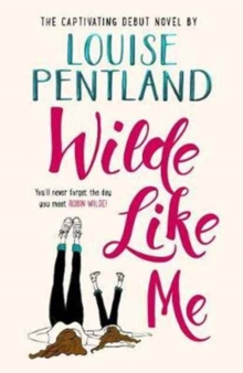 Wilde Like Me : Fall in love with this summer's hottest debut!, Hardback Book