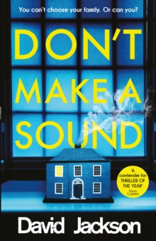Don't Make a Sound : Can you keep quiet about the bestselling thriller everyone's talking about?, Paperback / softback Book