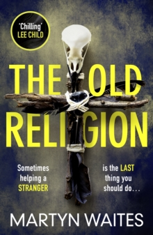 The Old Religion : Dark and Chillingly Atmospheric., Paperback / softback Book