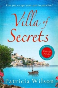 Villa of Secrets : Escape to paradise with this perfect holiday read!, Paperback Book