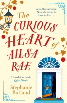 The Curious Heart of Ailsa Rae, Paperback / softback Book