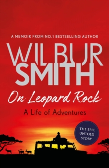 On Leopard Rock: A Life of Adventures, Hardback Book