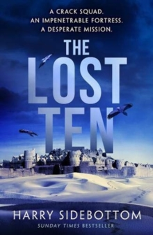 The Lost Ten : A fast-paced thriller with the hard-edged appeal of Bravo Two Zero, Hardback Book