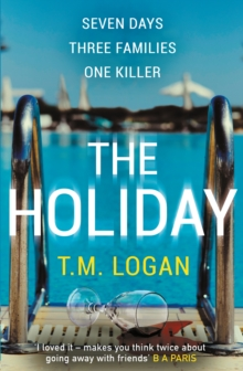 The Holiday : The bestselling Richard and Judy Book Club thriller, Paperback / softback Book