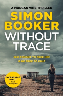 Without Trace : An edge of your seat psychological thriller, Paperback / softback Book