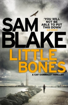 Little Bones : A Disturbing Irish Crime Thriller, Paperback Book