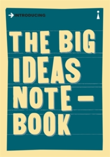 The Big Ideas Notebook : A Graphic Guide, Hardback Book