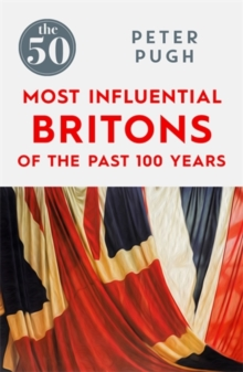 The 50 Most Influential Britons of the Past 100 Years, Paperback Book