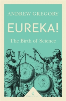 Eureka! : The Birth of Science, Paperback / softback Book
