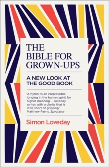The Bible for Grown-Ups : A New Look at the Good Book, Paperback Book