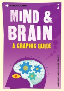 Introducing Mind and Brain : A Graphic Guide, Paperback Book