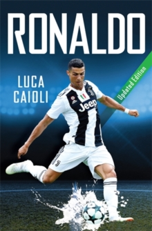 Ronaldo - 2019 Updated Edition : The Obsession For Perfection, Paperback / softback Book