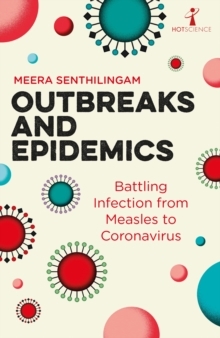 Outbreaks and Epidemics : Battling infection from measles to coronavirus, EPUB eBook