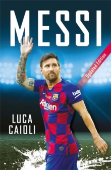 Messi : 2020 Updated Edition, Paperback / softback Book