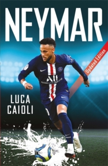 Neymar : Updated Edition, Paperback / softback Book