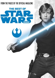 Star Wars: The Best of Star Wars Insider : Volume 1, Paperback / softback Book