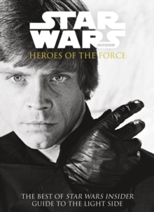 Star Wars - Heroes of the Force, Paperback Book