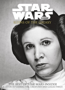 Star Wars Insider: Icons of the Galaxy, Paperback Book