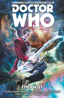 Doctor Who : The Twelfth Doctor : The Twist Volume 5, Paperback / softback Book