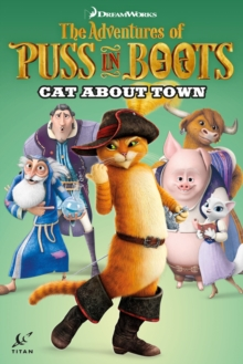 Adventures of Puss in Boots : Cat About Town, Paperback / softback Book