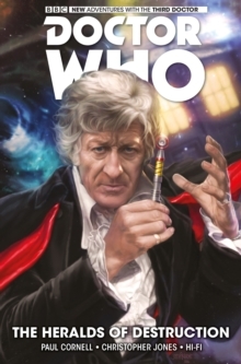 Doctor Who: The Third Doctor : The Heralds of Destruction Volume 1, Paperback Book