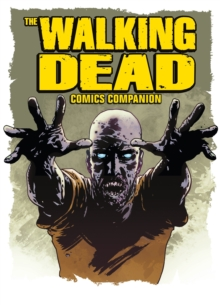 The Walking Dead : The Best of the Official Walking Dead Magazine, Paperback Book