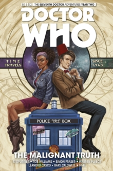 Doctor Who: The Eleventh Doctor : The Malignant Truth, Paperback Book