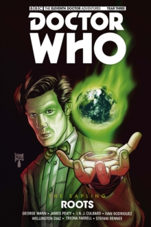 Doctor Who - The Eleventh Doctor: The Sapling Volume 2: Roots, Paperback Book