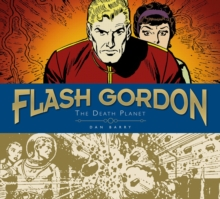 Flash Gordon Sundays : Dan Barry The Death Planet Volume 1, Hardback Book