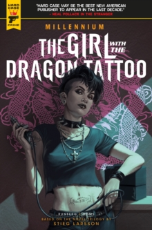 Millennium : The Girl With the Dragon Tattoo Girl with the Dragon Tattoo Vol. 1, Paperback Book