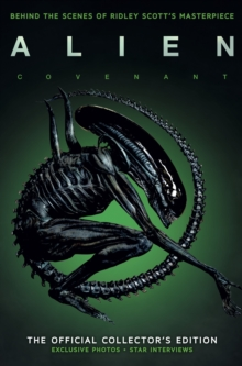 Alien Covenant : The Official Collector's Edition, Hardback Book