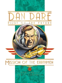Dan Dare : Mission of the Earthmen, Hardback Book