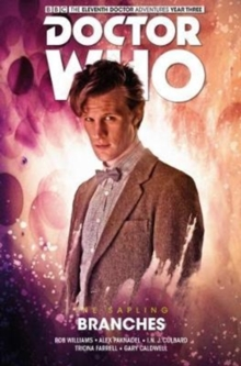 Doctor Who: The Eleventh Doctor The Sapling Volume 3 - Branches, Paperback / softback Book