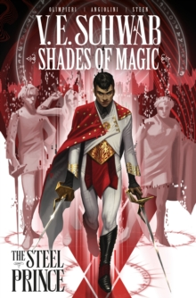 Shades of Magic: The Steel Prince, Paperback / softback Book