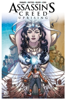 Assassin's Creed: Uprising Volume 3, Paperback / softback Book