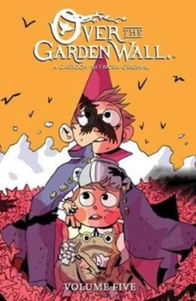 Over the Garden Wall Volume 5, Paperback / softback Book