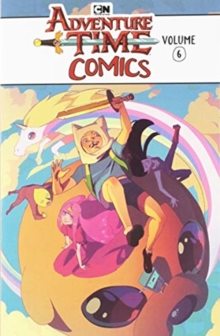 Adventure Time Comics Volume 6, Paperback / softback Book