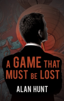 A Game That Must be Lost, Paperback Book