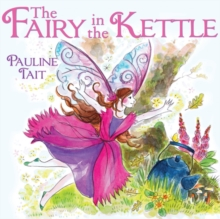 The Fairy in the Kettle, Paperback / softback Book