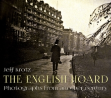 The English Hoard : Photographs from another century, Hardback Book