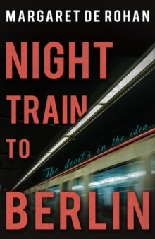 Night Train to Berlin, Paperback Book