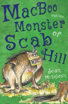 MacBoo and the Monster of Scab Hill, Paperback Book