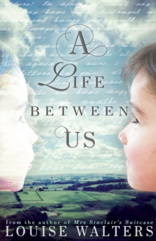 A Life Between Us, Paperback / softback Book